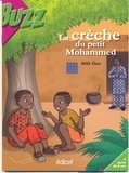 MAH DAO - La crèche du petit Mohammed.