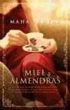 Maha Akhtar - Miel y Almendras.