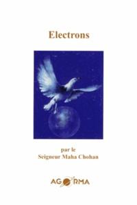 Maha Chohan - Electrons.