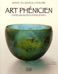 Maha El-Khalil Chalabi - Art Phénicien - Expressions néo-phéniciennes.