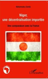 Mahamadou Danda - Niger, une décentralisation importée - Une comparaison avec la France.