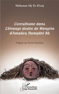 Birrascarampola.it L'occultisme dans L'étrange destin de Wangrin d'Amadou Hampâté Bâ Image