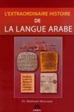 Mahboubi Moussaoui - L'extraordinaire histoire de la langue arabe.