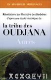 Mahboubi Moussaoui - Révélations sur l'histoire des Berbères d'après une étude historique de la tribu des Oudjana des Aurès.