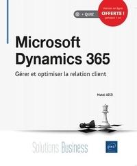 Mahdi Azizi - Microsoft Dynamics 365 - Gérer et optimiser la relation client.