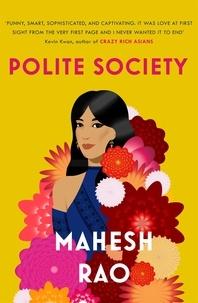 Mahesh Rao - Polite Society.
