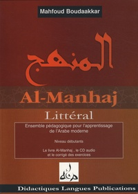 Mahfoud Boudaakkar - Al-Manhaj Niveau débutants - Ensemble pédagogique pour l'apprentissage de l'arabe moderne adapté à l'auto-apprentissage. 1 CD audio
