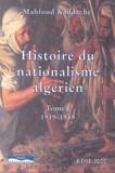 Mahfoud Kaddache - Histoire du nationalisme algérien 1919-1951 - 2 volumes.