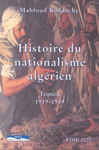 Histoire du nationalisme algérien 1919-1951 - 2 volumes.pdf