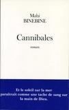 Mahi Binebine - Cannibales.