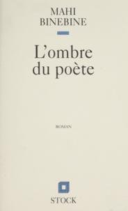 Mahi Binebine - L'ombre du poète.