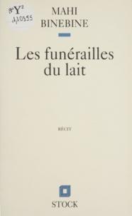 Mahi Binebine - Les funérailles du lait.