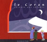 Mahi et Myra Daridan - Le Coran raconté aux enfants.