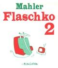 Mahler - Flaschko Tome 2 : L'homme dans la couverture chauffante.