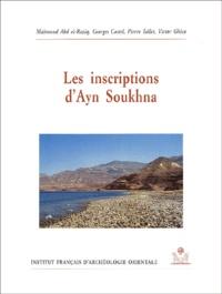 Mahmoud Abd El-Raziq et Georges Castel - Les inscriptions d'Ayn Soukhna.