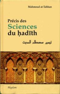 Mahmoud At-Tahhan - Précis des Sciences du hadith.