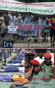 Mahmoud Ben Saïd - La transition préméditée.