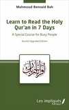 Mahmoud Bensaid Bah - Learn to Read the Holy Qur'an in 7 Days - A special course for busy people.