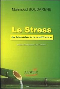 """Mahmoud boudarene - Mahmoud BOUDARENE """"Le stress, du bien-être à la souffrance""""."""