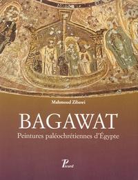 Mahmoud Zibawi - Bagawat - Peintures paléochrétiennes d'Egypte.