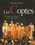 Mahmoud Zibawi - Les Coptes - L'Eglise du peuple des pharaons.