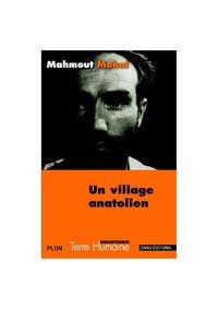Mahmout Makal - Un village anatolien.