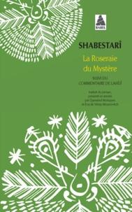 La Roseraie du Mystère - Suivi du Commentaire de Lahîjî.pdf