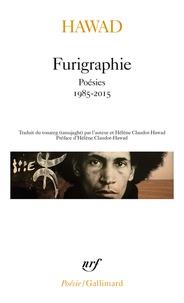 Mahmudan Hawad - Furigraphie - Poésies, 1985-2015.