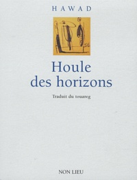 Mahmudan Hawad - Houle des horizons. 1 CD audio