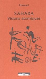 Mahmudan Hawad - Sahara - Visions atomiques.