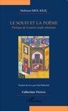 Mahmut Erol Kiliç - Le soufi et la poésie - Poétique de la poésie soufie ottomane.