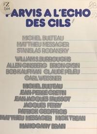 Mahogany Brain et Michel Bulteau - Parvis à l'écho des cils.
