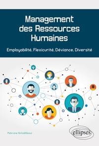 Mahrane Hofaidhllaoui - Management des Ressources Humaines - Employabilité, Flexicurité, Déviance, Diversité.