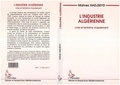 Mahrez Hadjseyd - L'industrie algérienne - Crise et tentatives d'ajustement.