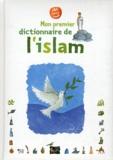 Mahrez Landoulsi - Mon premier dictionnaire de l'islam.