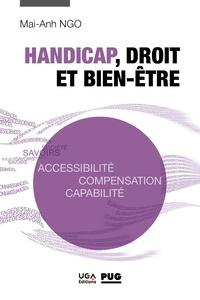 Mai-Anh Ngo - Handicap, droit et bien-être - Accessibilité, compensation, capabilité.