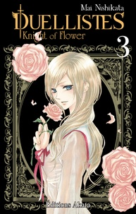 Mai Nishikata - Duellistes - Knight of Flower Tome 3 : .
