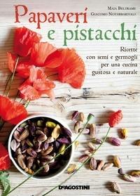 Accentsonline.fr Pavots et pistaches, graines germées et jeunes pousses pour une cuisine savoureuse et naturelle Image