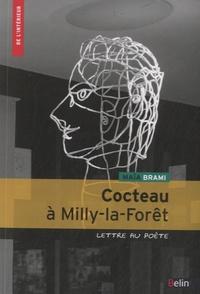 Maïa Brami - Cocteau à Milly-la-Forêt - Lettre au poète.