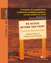 Maïa Ponsonnet et Céline Travési - Les conceptions de la propriété foncière à l'épreuve des revendications autochtones : possession, propriété et leurs avatars.