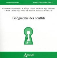 Maie Gérardot et Philippe Lemarchand - Géographie des conflits.