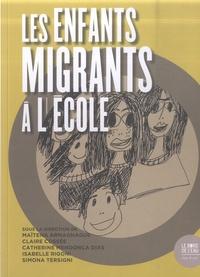 Claire Cossée - Les enfants migrants à l'école.