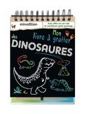 Maike Duddek - Mon livre à gratter des dinosaures.
