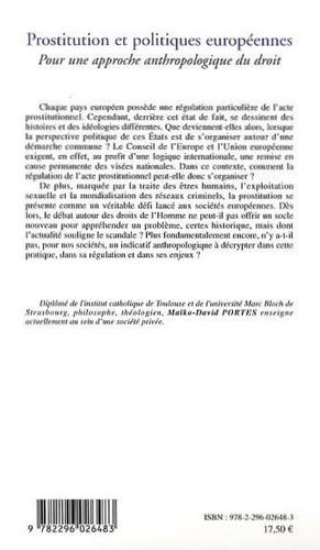 Prostitution et politiques européennes. Pour une approche anthropologique du droit
