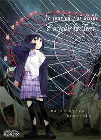Maiko Ogawa - Le jour où j'ai décidé d'envahir la Terre Tome 2 : .