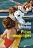 Maile Meloy - Pieux mensonges.