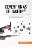 Maïlys Charlier et  50Minutes.fr - Coaching pro  : Devenir un as de LinkedIn® - Les étapes-clés pour renforcer ses relations professionnelles.