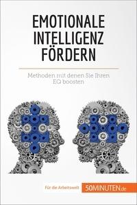 Maïlys Charlier et Leonie Kremer - Emotionale Intelligenz fördern - Methoden, mit denen Sie Ihren EQ boosten.