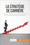 Maïlys Charlier et  50Minutes.fr - Coaching pro  : La stratégie de carrière - Définir ses objectifs professionnels à long terme.