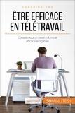 Maïlys Charlier et  50Minutes.fr - Coaching pro  : Être efficace en télétravail - Conseils pour un travail à domicile efficace et organisé.